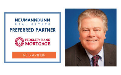 Featuring Preferred Partner, Rob Arthur with Fidelity Bank Mortgage